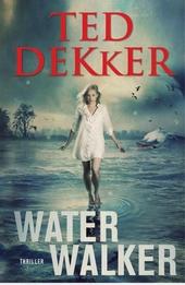 Water walker : thriller