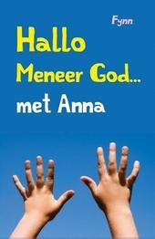 Hallo meneer God ... met Anna