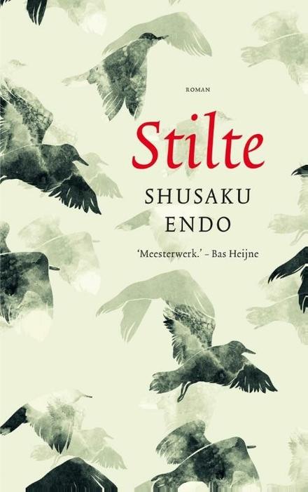 Leestip foto van: Stilte : roman | Een boek van Shusaku Endo