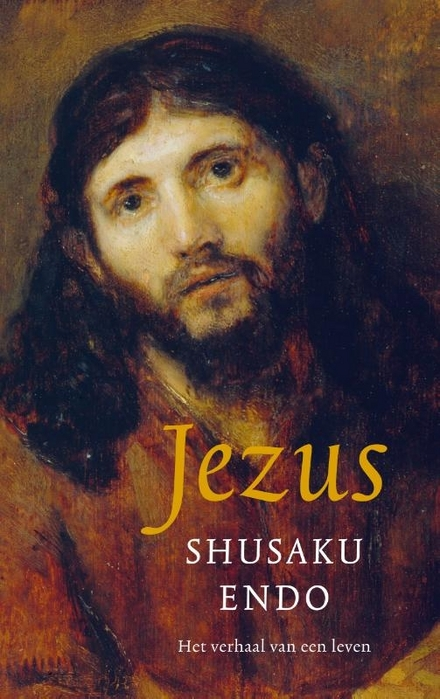 Jezus : het verhaal van een leven - Verrassende kijk op de historische Jezus