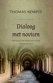 Dialoog met novicen. Deel 1, De minachting van de wereld
