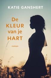 De kleur van je hart : roman