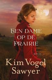 Een dame op de prairie : roman