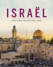 Israël : reis door het heilige land