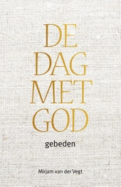 De dag met God : gebeden