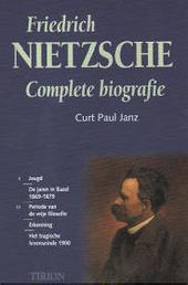 Friedrich Nietzsche : complete biografie