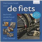 Het beste boek voor de fiets : techniek, onderhoud, aanschaf