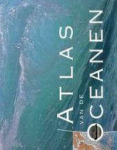 Atlas van de oceanen : met de dieptekaarten van de wereldzeeën ...
