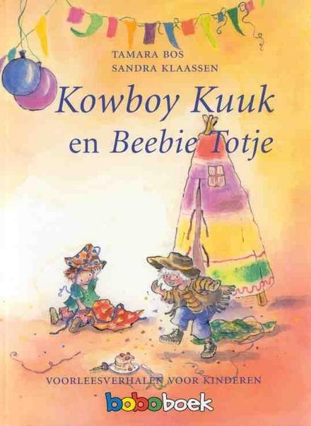 Kowboy Kuuk en Beebie Totje