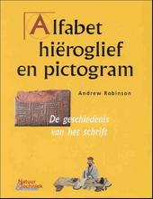 Alfabet, hiëroglief, pictogram : de geschiedenis van het schrift