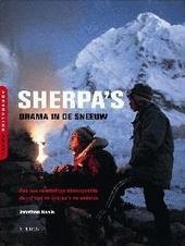 Sherpa's : drama in de sneeuw : hoe een noodlottige klimexpeditie de rol van de sherpa's veranderde
