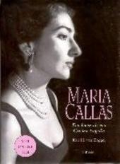 Maria Callas : een leven als een Griekse tragedie : biografie