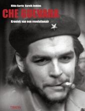 Che Guevara : kroniek van een revolutionair