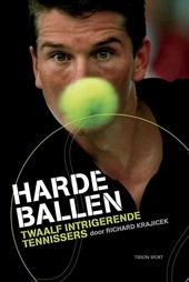 Harde ballen : twaalf intrigerende tennissers