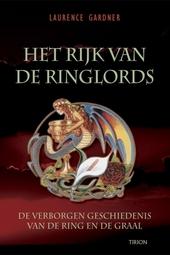 Het rijk van de Ringlords : de verborgen geschiedenis van de Ring en de Graal