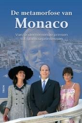 De metamorfose van Monaco : van ondernemende prinsen tot glamourprinsessen