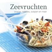Zeevruchten : snacks, salades, soepen en meer