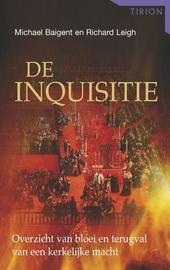 De inquisitie : overzicht van bloei en terugval van een kerkelijke macht
