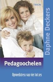 Pedagoochelen : opvoedstress van vier tot zes