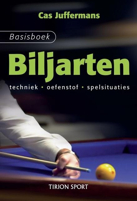 Basisboek biljarten : techniek, oefenstof, spelsituaties