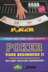 Poker voor beginners. II, No-Limit Hold'em toernooien