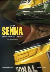 Ayrton Senna : een legende op volle snelheid : een interactieve reis