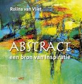 Abstract, een bron van inspiratie