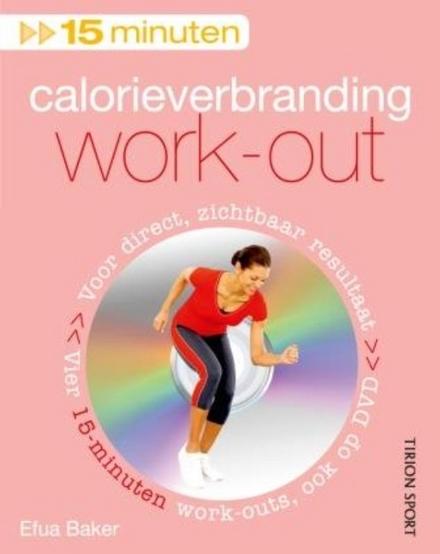 15 minuten calorieverbranding work-out