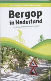 Bergop in Nederland : de 50 leukste beklimmingen in kaart