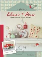 Eline's winterhuis : homedecoraties om zelf te maken