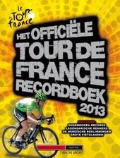 Het officiële Tour de France recordboek 2013