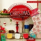 Happy handmade Christmas : inspireren, bewonderen, verzamelen, maken