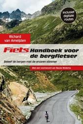 Fiets handboek voor de bergfietser : beleef de bergen met de ervaren klimmer