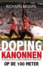 Dopingkanonnen op de 100 meter : de olympische finale met Ben Johnson en Carl Lewis