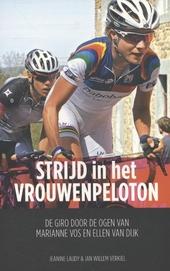 Strijd in het vrouwenpeloton : de Giro door de ogen van Marianne Vos en Ellen van Dijk