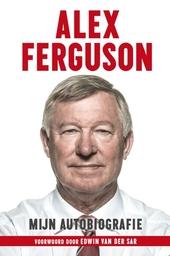 Alex Ferguson : mijn autobiografie