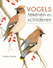 Vogels tekenen en schilderen : vogelportretten stap voor stap in acryl