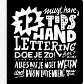 72 must have tips : handlettering doe je zo! hoe? zoo : alles wat je moet weten