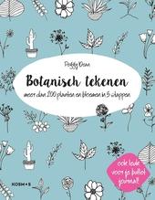 Botanisch tekenen : meer dan 200 planten en bloemen in 5 stappen