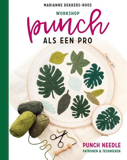 Workshop punch als een pro : punch needling : patronen en technieken