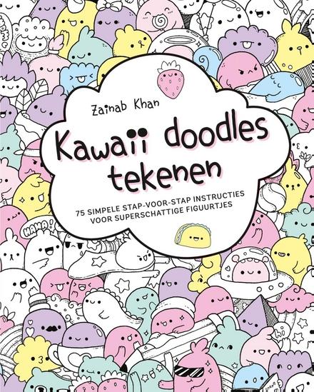 Kawaii doodles tekenen : 75 superschattige figuurtjes met stap-voor-stap instructies