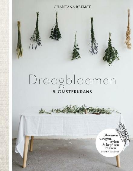 Droogbloemen : Blomsterkrans