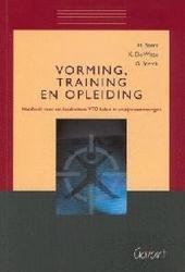 Vorming, training en opleiding : handboek voor een kwaliteitsvol VTO-beleid in welzijnsvoorzieningen