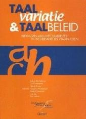 Taalvariatie en taalbeleid : bijdragen aan het taalbeleid in Nederland en Vlaanderen