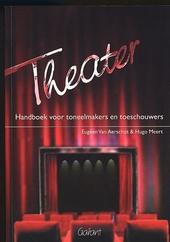 Theater : handboek voor toneelmakers en toeschouwers