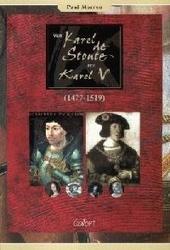 Van Karel de Stoute tot Karel V 1477-1519