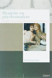 Hysterie en psychoanalyse : springlevend ondanks onrustwekkende verdwijning