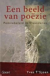 Een beeld van poëzie : poëziebeleid in Vlaanderen