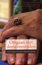 Omgaan met dementerenden : aanbevelingen vanuit het Qualidem-project