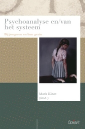Psychoanalyse en/van het systeem : bij jongeren en hun gezin